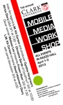 Mobile Media Workshop by John Aylward and Hugh Manon